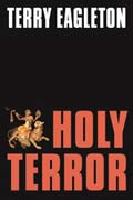 Terry Eagleton, Holy Terror