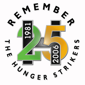 1981-2006 remember the hunger strikers