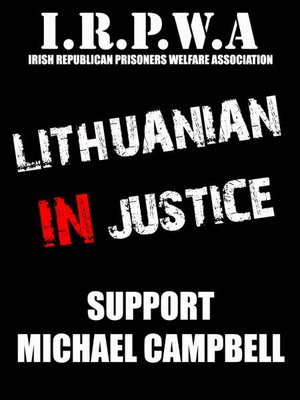Lithuanian Injustice - Support Michael Campbell