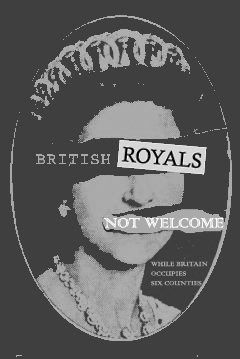 British Royals not welcome