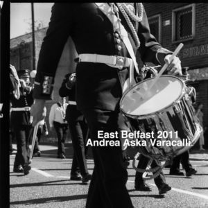 Orange Order a East Belfast | Andrea Aska Varacalli