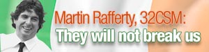 Martin Rafferty: They will not break us