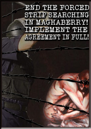 End the forced strip searching in Maghaberry