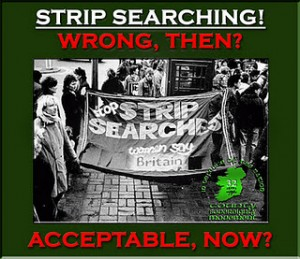 32 CSM | Say no to strip search