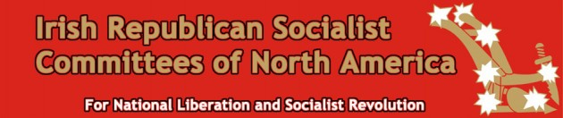 Irish Republican Socialist Committees of North America Easter Statement 2014
