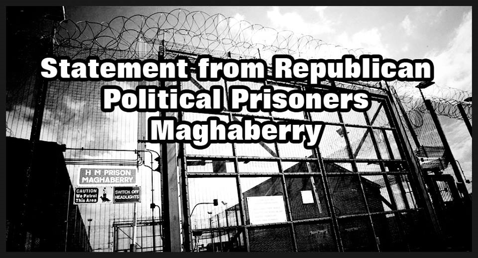 Statement from Republican Political Prisoners in Maghaberry