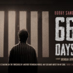 """Bobby Sands: 66 Days"" su Netflix"