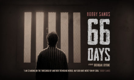 """Bobby Sands: 66 Days"" un incredibile successo"