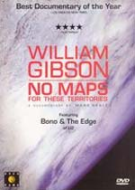 William Gibson, No maps for these territories